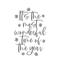 its most wonderful time year hand vector image