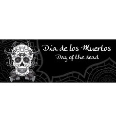 Day of the Dead a Mexican festival Dia de los vector image