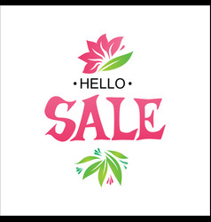 hello sale tag with floral elements vector image