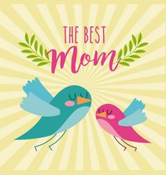 best mom cute flying birds card vector image