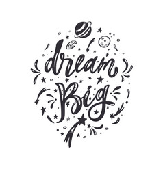 dream big inspirational lettering brush vector image