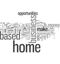 How to evaluate home based business opportunities vector
