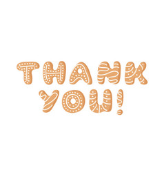 cartoon ginger bread cookies word thank you hand vector image