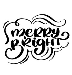 Christmas text merry and bright hand written vector