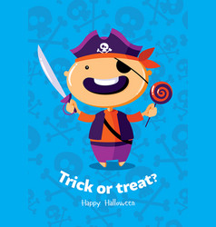 Halloween poster trick or treat with pirate on vector