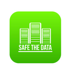 safe the data icon green vector image