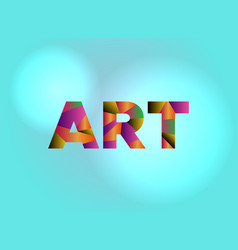 Art concept colorful word art vector