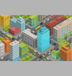 Buildings city streets roads and traffic isometric vector
