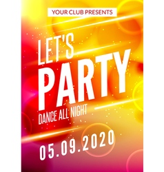 Lets party design poster Night club template Music vector image