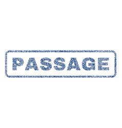 Passage textile stamp vector