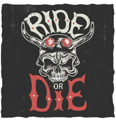 Ride or die label poster vector