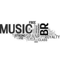 What is royalty free music text word cloud concept vector