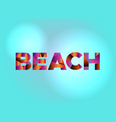 Beach concept colorful word art vector