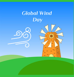 greeting card of global wind day vector image