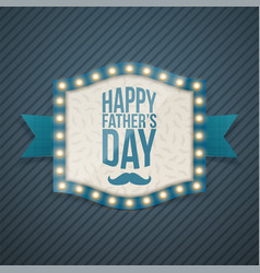 Happy fathers day realistic banner with bulbs vector