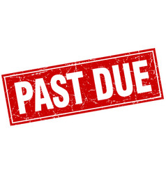 Past due red square grunge stamp on white vector
