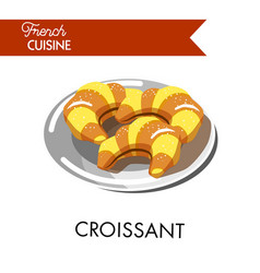 Traditional tasty croissants from french cuisine vector