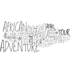 African adventure tours text word cloud concept vector