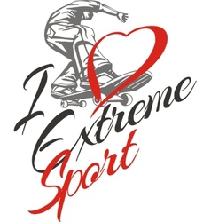 I love extreme sport Skateboarder and hearts vector