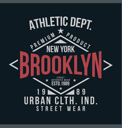 New york brooklyn typography for t-shirt print vector