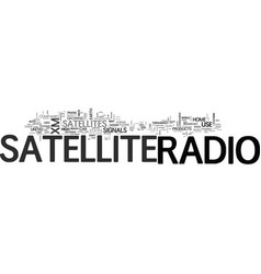 What is satellite radio text word cloud concept vector