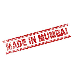 scratched textured made in mumbai stamp seal vector image