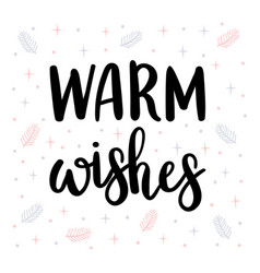 warm wishes christmas greeting card with vector image