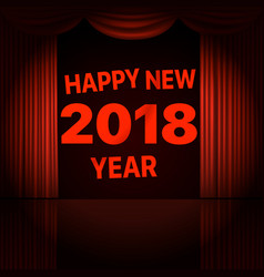happy new 2018 year concept stage curtains with vector image vector image