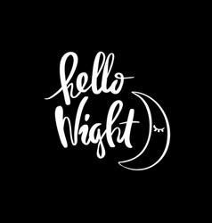 hello night calligraphy vector image