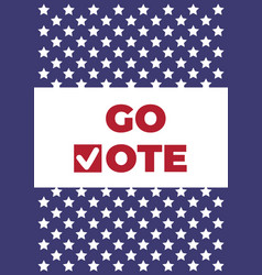 Go vote poster red check marks icon vector