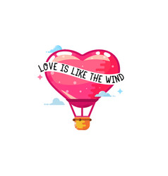 love is like the wind balloon heart vector image