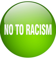 No to racism green round gel isolated push button vector
