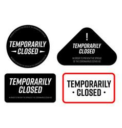 Temporarily closed sign coronavirus news vector
