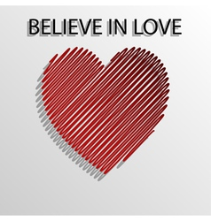 Believe in love vector image