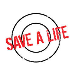 save a life rubber stamp vector image vector image