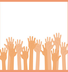 isolated up hands teamwork voting vector image