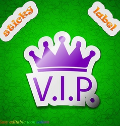 Vip icon sign Symbol chic colored sticky label on vector