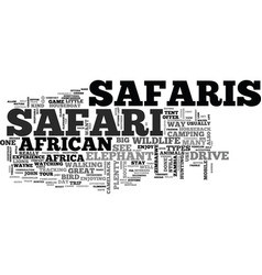 African safaris what kind are there text word vector