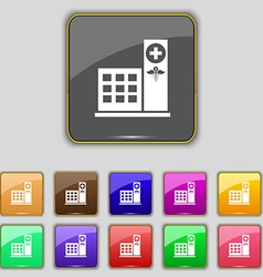 Hospital icon sign Set with eleven colored buttons vector