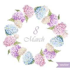 March 8 hydrangea wreath flowers vector
