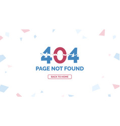 404 error page not found with return home button vector image