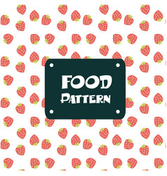 food pattern strawberry background image vector image
