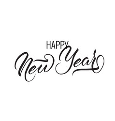 unique lettering happy new year for your projects vector image