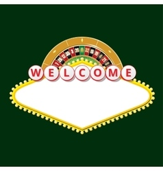 Welcome sign with roulette wheel vector image