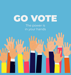 go vote social motivational poster template vector image