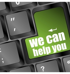 we can help you written on computer button vector image