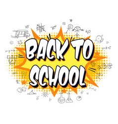 back to school explosion with comic style vector image