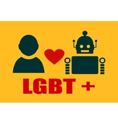 Human and robot relationships LGBT text vector image vector image