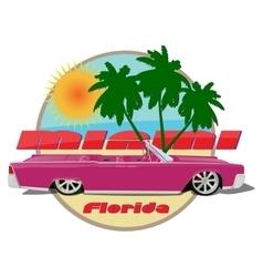 Miami florida car cadillac cabriolet pink vector