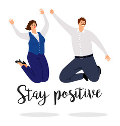 Stay positive a poster with jumping people vector